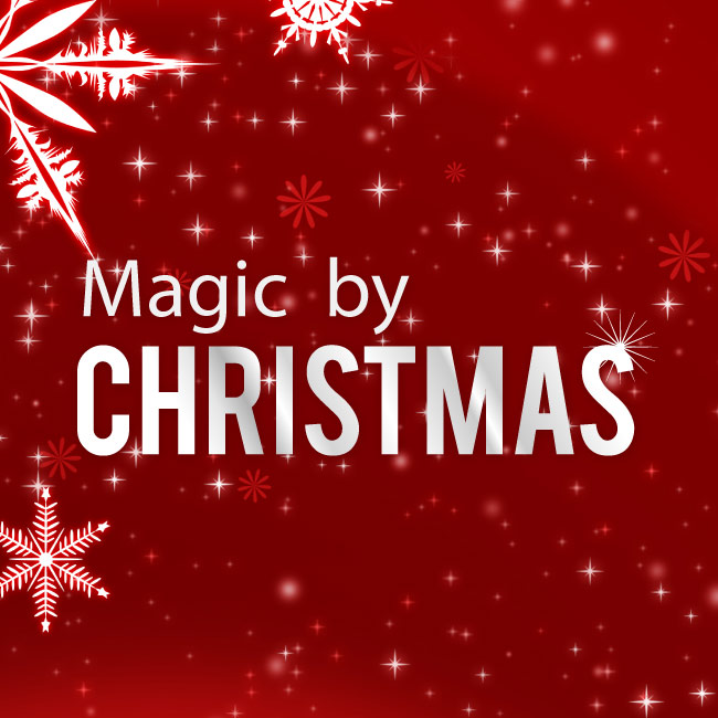 Magic By Christmas